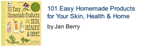 101 Easy Homemade Products for Your Skin, Health & Home front cover photo