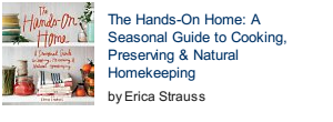The Hands-On Home: A Seasonal Guide to Cooking, Preserving & Natural Homekeeping front cover photo